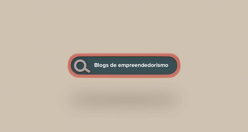 Blogs de empreendedorismo 2021